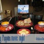 {Disney Family Day} Mary Poppins Movie Night