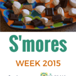 """A Look back at """"S'mores Week 2011"""" … and dates for Round 2!"""