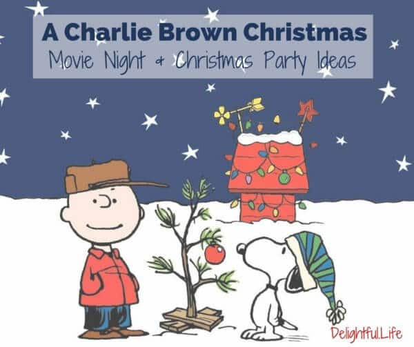 a charlie brown christmas movie night and party ideas - Charlie Brown Christmas Movie