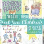 Fun New Children's Books for Fall 2016