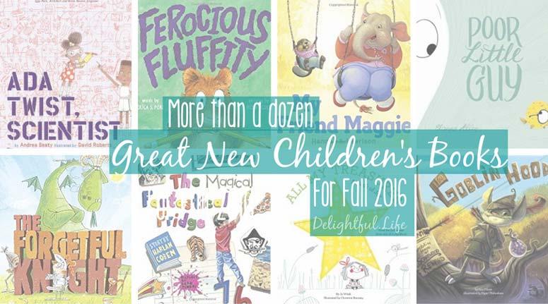 Fun New Children's Books for Fall 2016