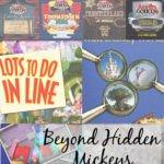 More Walt Disney World and Disneyland activities for Hidden Mickey fans