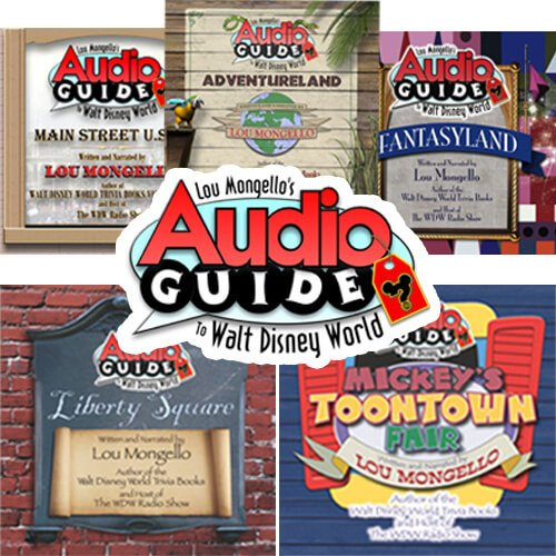 Lou Mongello's Audio Guides to the magic Kingdom
