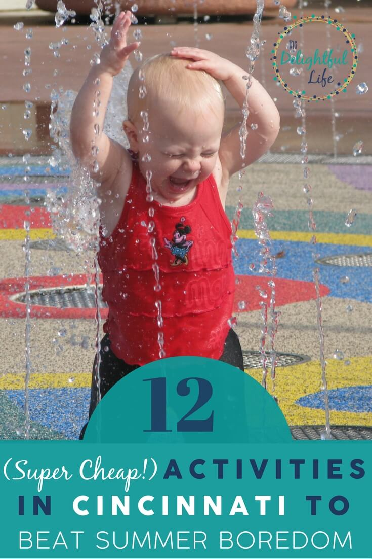 "Looking for ways to combat a chorus of ""I'm bored!"" this summer? We've got you covered with more than a dozen free or super cheap ways to beat the heat in Cincinnati, and beyond. Splash parks, museums, and other family-friendly activities don't have to break the bank this summer!"