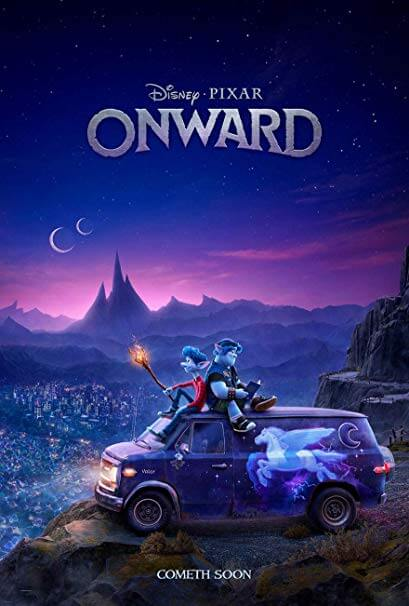 To some, Onward looks dumb. I may have once agreed. Check it out when it's in theaters (as pictured in Onward poster)
